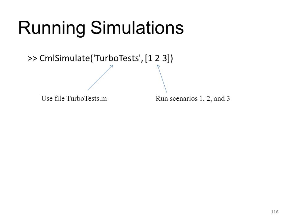 Running Simulations >> CmlSimulate( TurboTests , [1 2 3])
